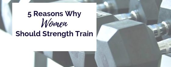 5 Reasons why women should strength train